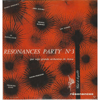 RESONANCES PARTY N° 3