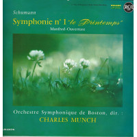 CHARLES MUNCH 33T RCA N° 630 600 SCHUMANN SYMPHONIE N° 1 / MANFRED OUVERTURE
