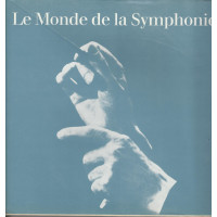 LE MONDE DE LA SYMPHONIE POLYDOR INTERNATIONAL 1972